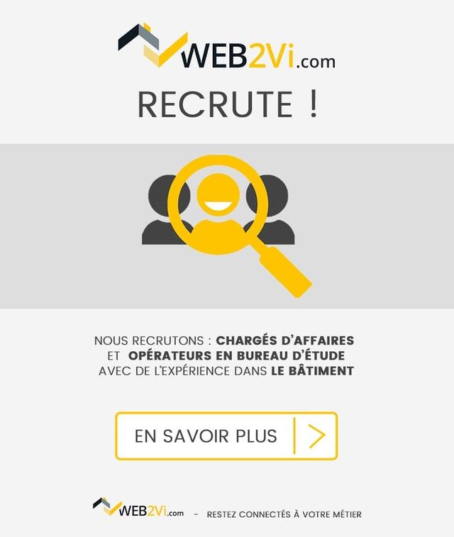 Web2vi recrute chargé d'affaires, opérateur en bureau d'étude dans le bâtiment
