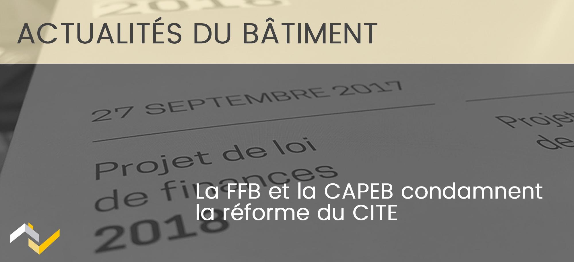 La FFB et la CAPEB contre le recalibrage du CITE