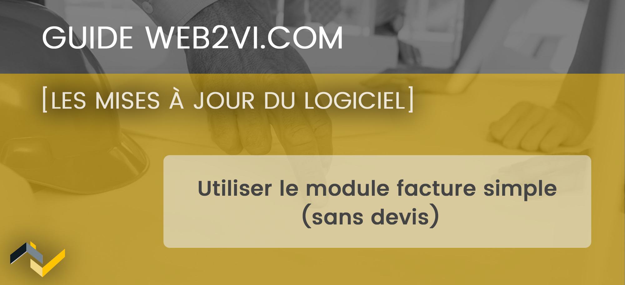 La facture simple sans devis dans le logiciel Web2vi