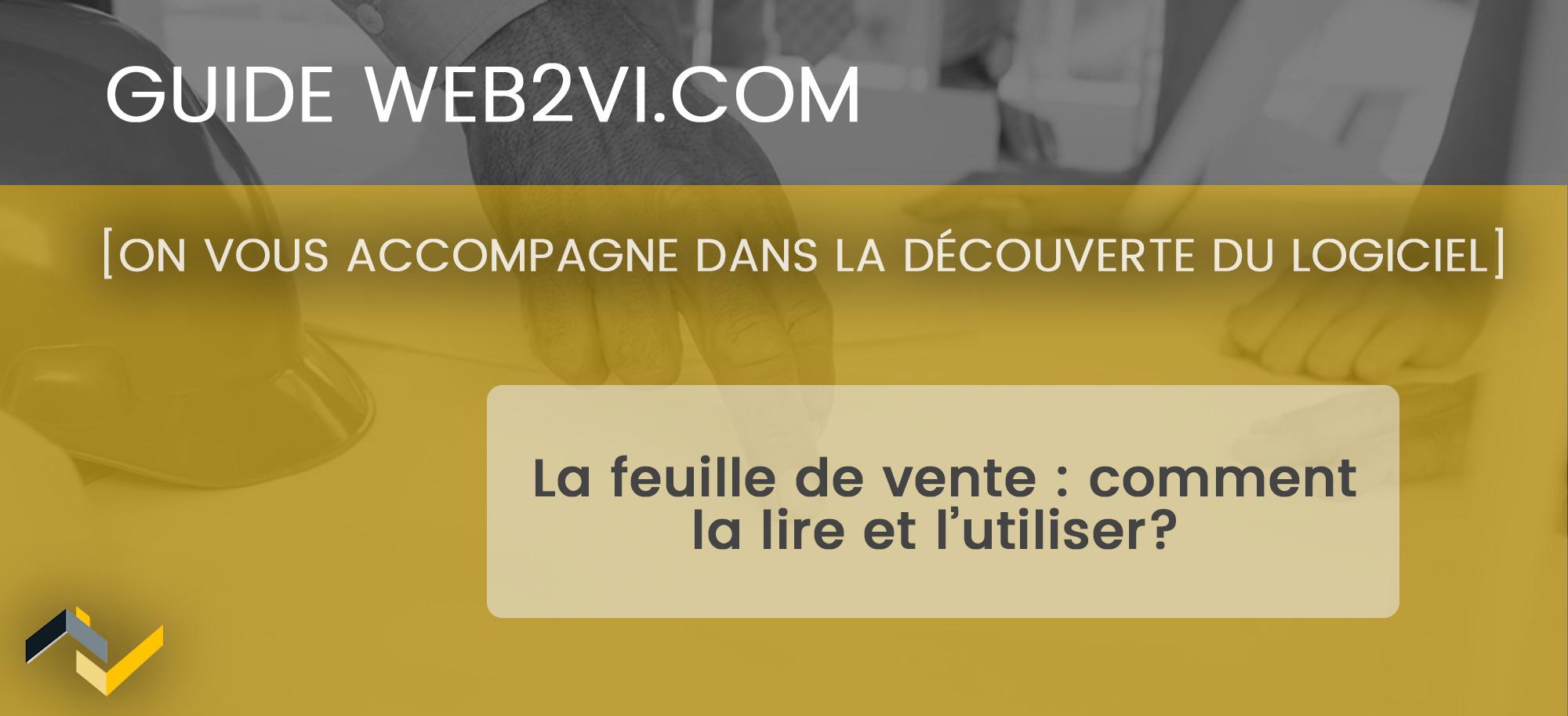 Comprendre le fonctionnement de la feuille de vente sur Web2vi.com