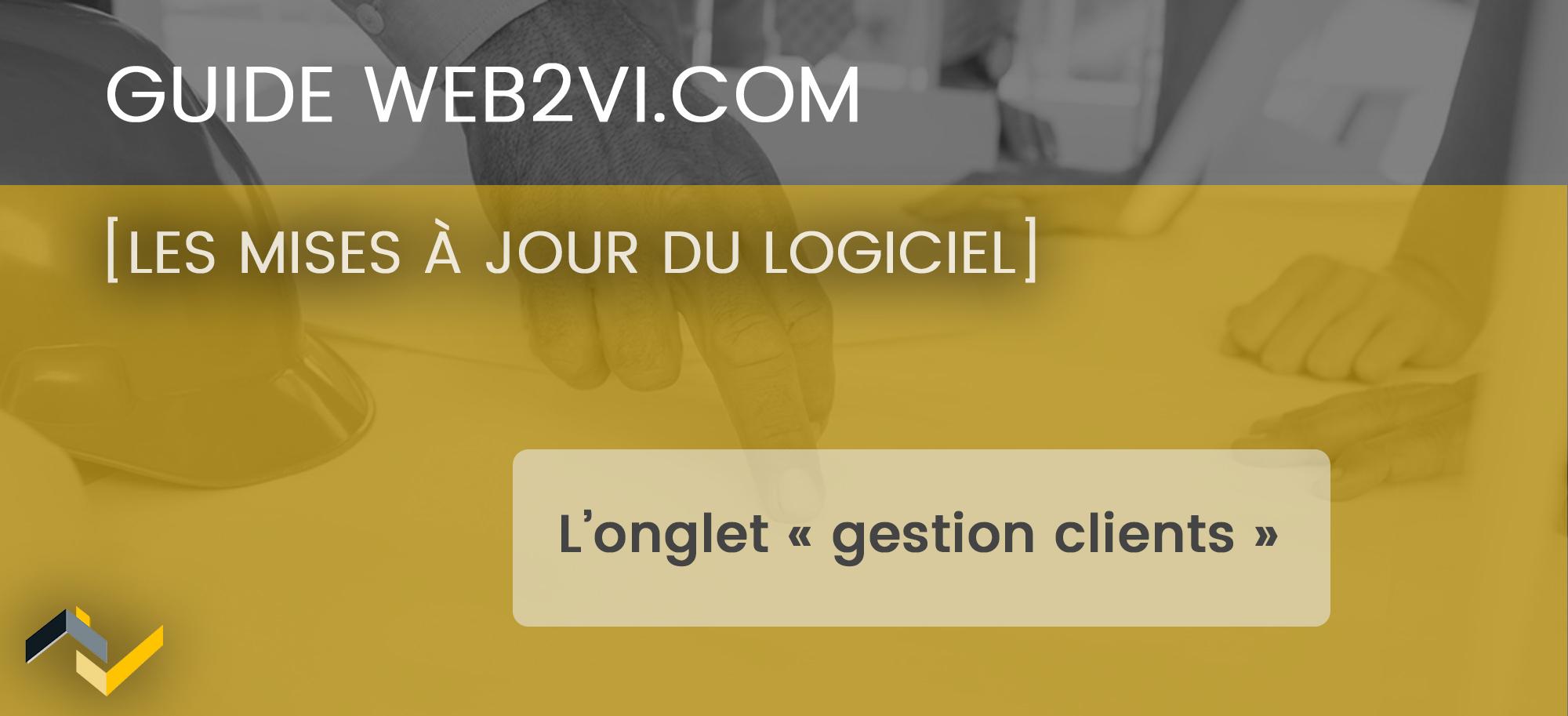 Créer une liste et des fiches clients dans le logiciel Web2vi