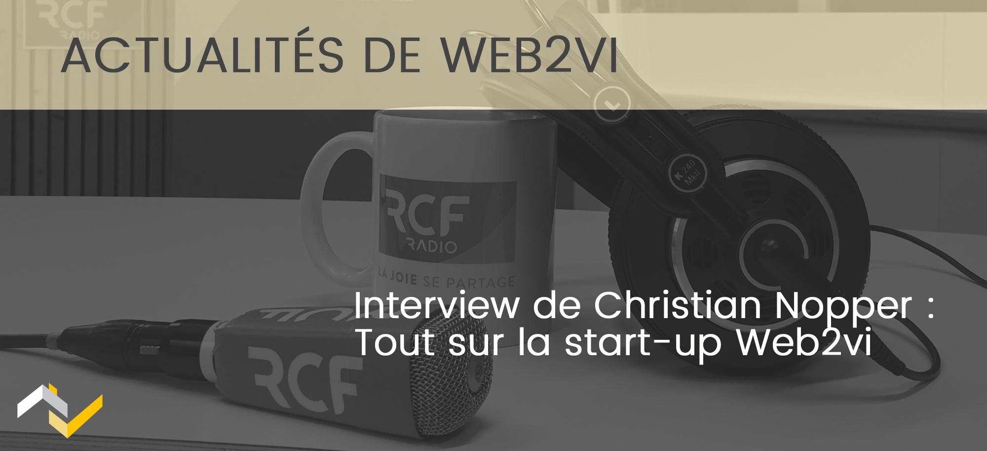 Interview de Christian Nopper : Tout sur la start-up Web2vi