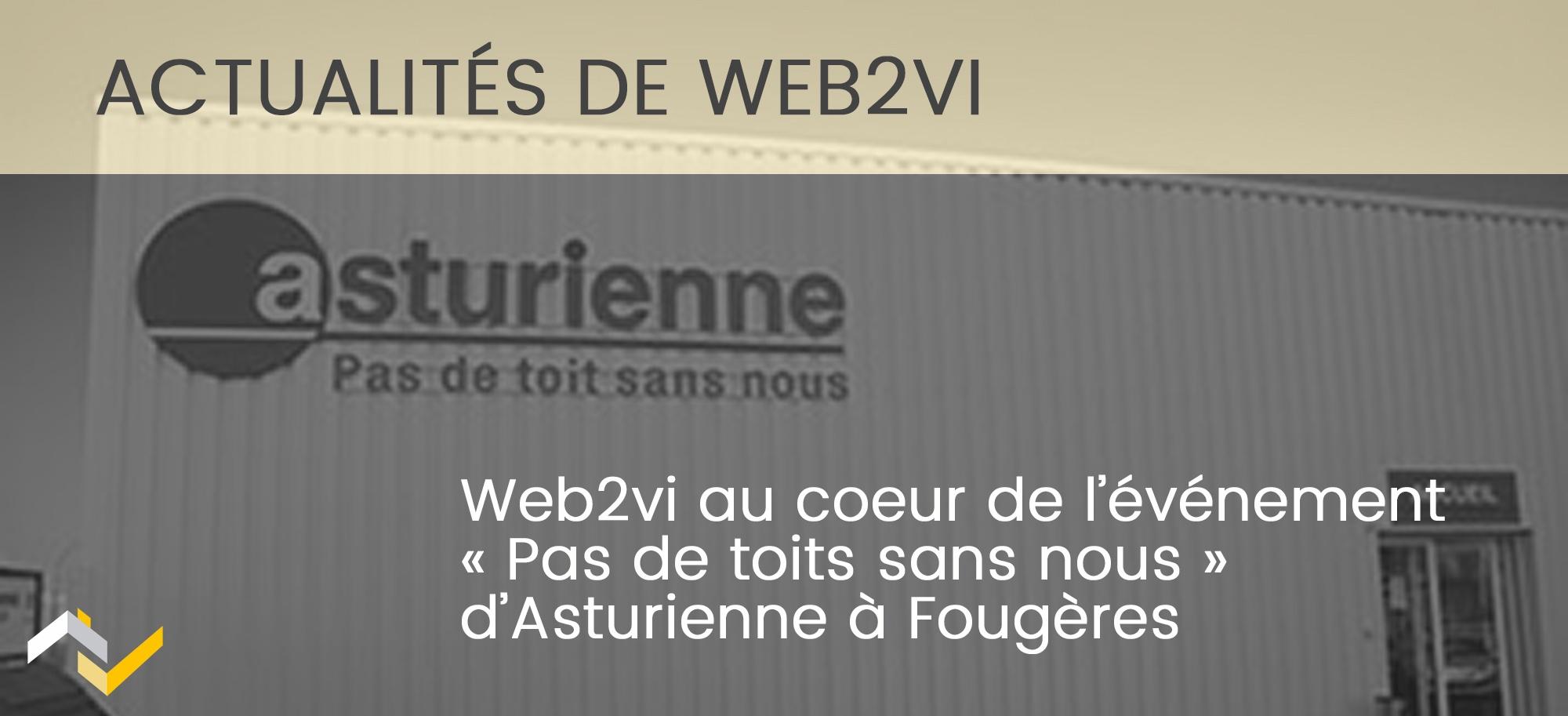 """""""Pas de toits sans nous"""" Web2vi au coeur de l'événement Asturienne"""