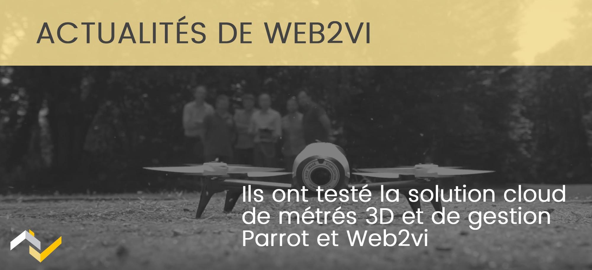 Ils ont testé la solution cloud de métré3D par drone Parrot et Web2vi