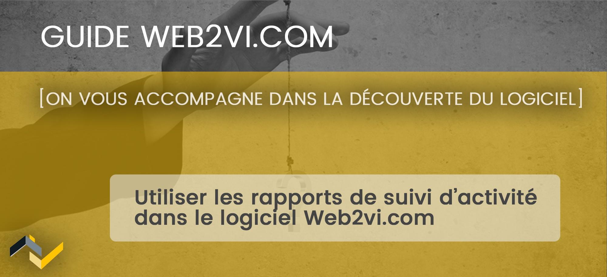 Utiliser les graphiques de suivi d'activité sur Web2vi.com