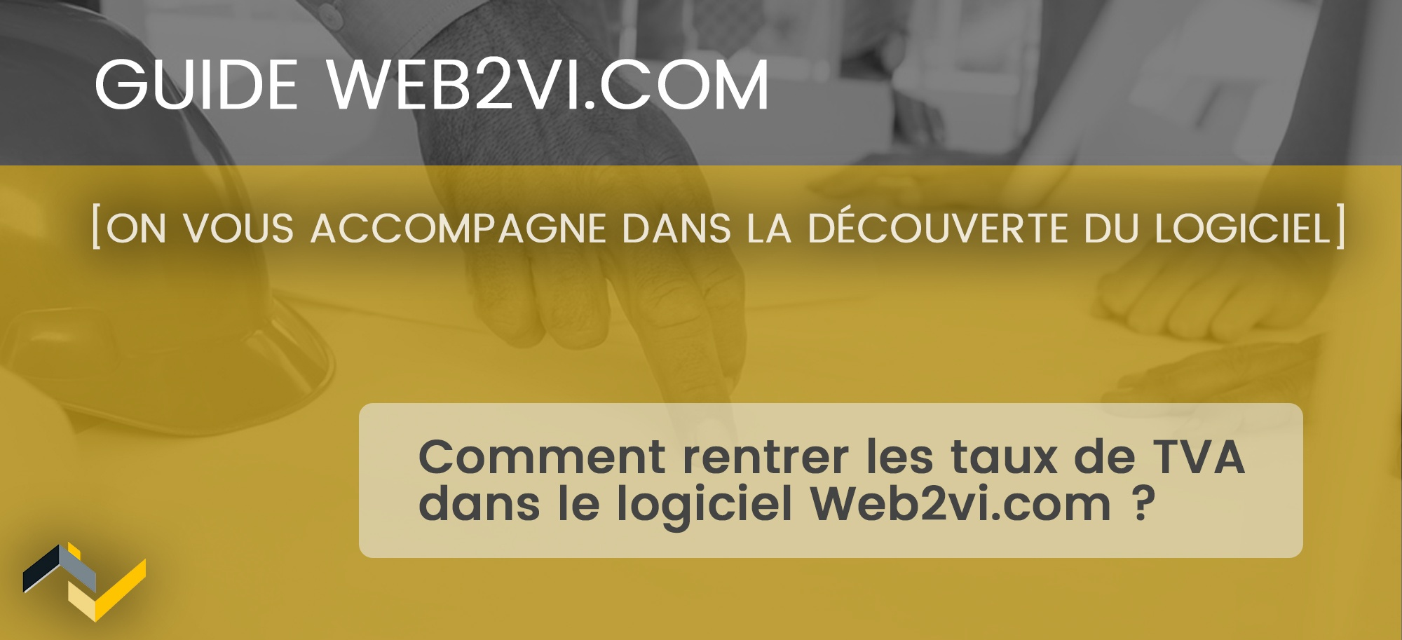Comment gérer mes TVA dans le logiciel Web2vi.com ?