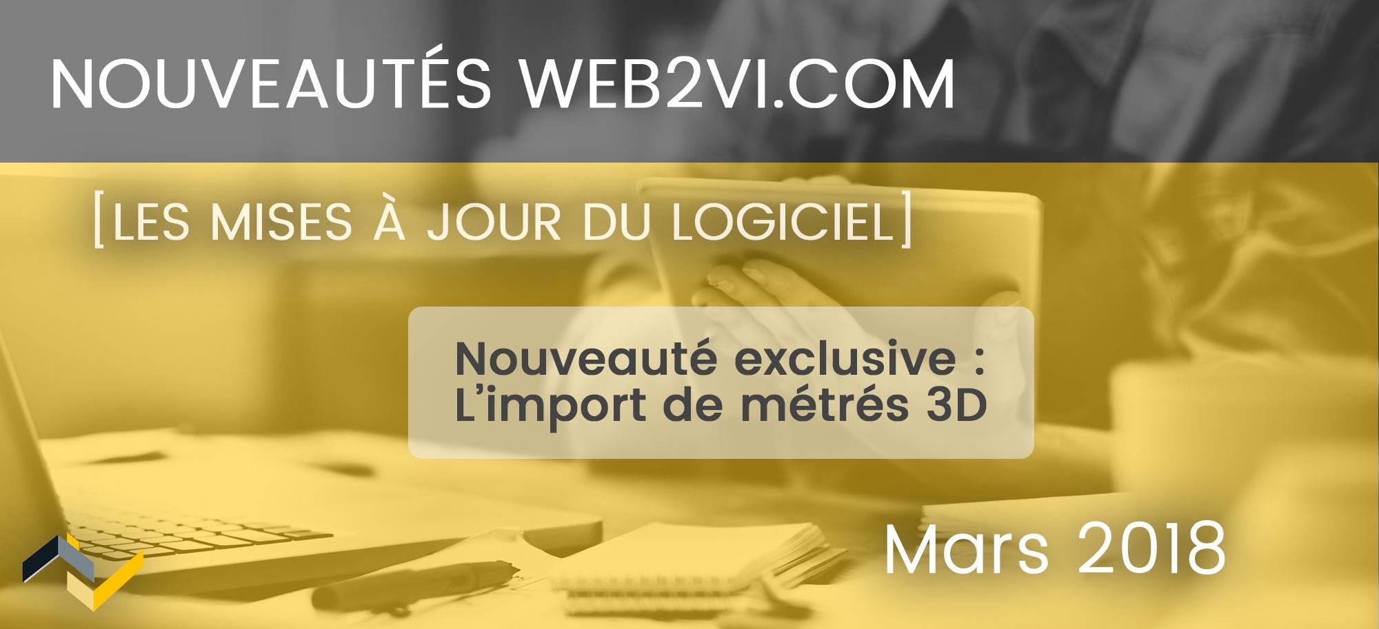 Nouveauté Web2vi : L'import des métrés 3D dans notre logiciel