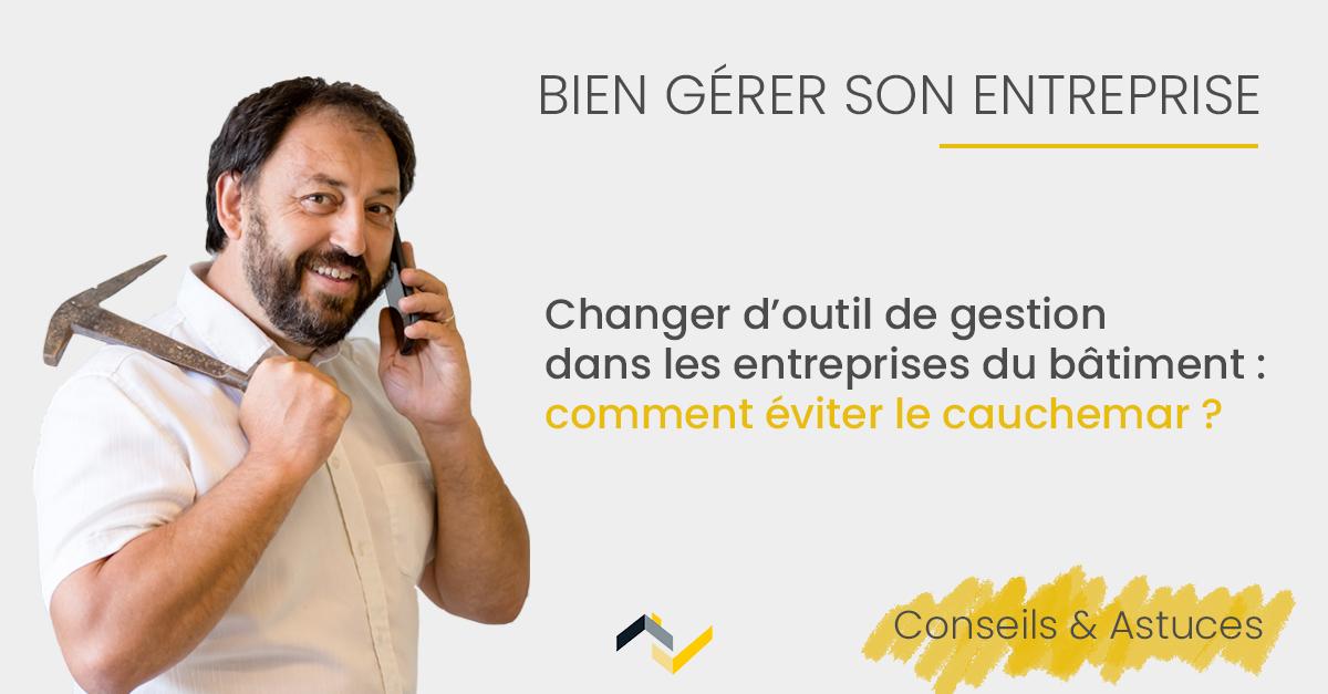 4 exemples de conduite du changement en entreprise du bâtiment