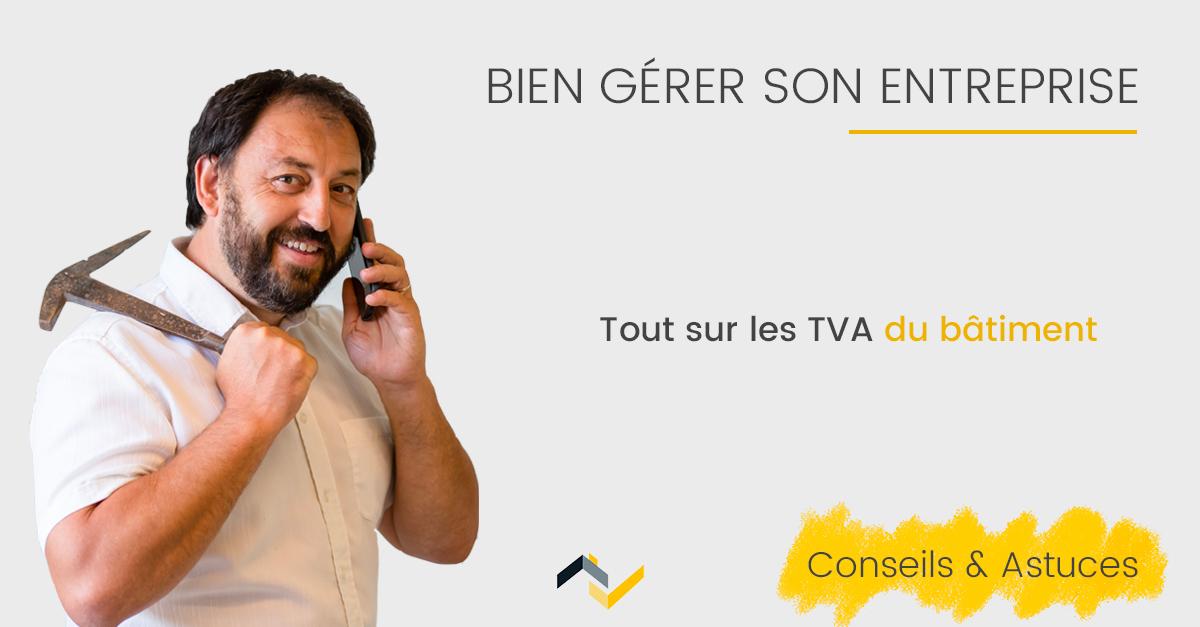 Les TVA du bâtiment : Le pense-bête Web2vi