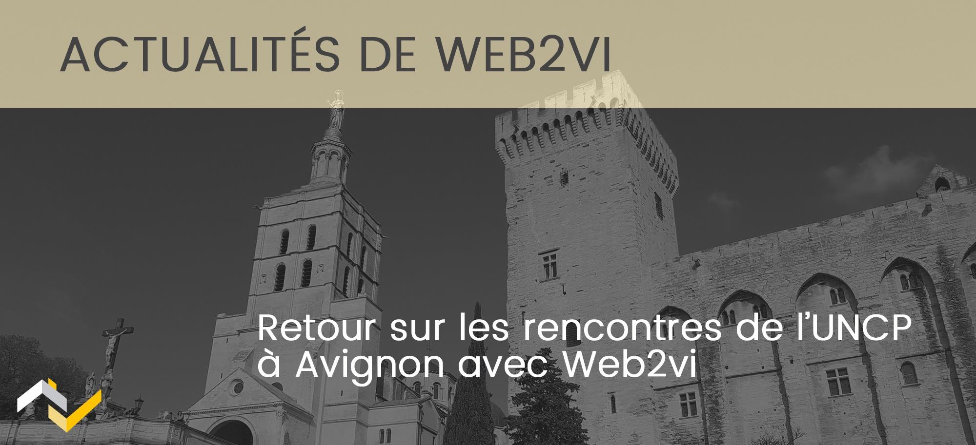 Photos : Web2vi était aux rencontres de l'UNCP à Avignon